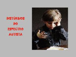 Autismo Infantil (ou Síndrome de Kanner)