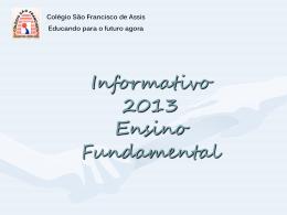 Informativo 2013 - Colégio São Francisco de Assis