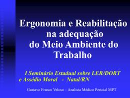 Ergonomia e Reabilitação - Fonte: Grupo SESMT