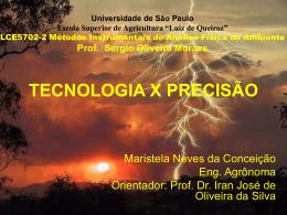Tecnologia x Precisão - LEB/ESALQ/USP