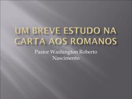 Um Breve Estudo na Carta aos Romanos