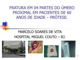 fratura em 04 partes do úmero proximal – prótese.