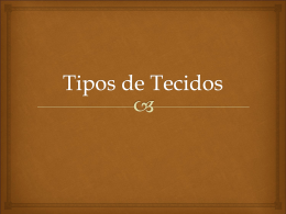Tipos de Tecidos - Universidade Castelo Branco