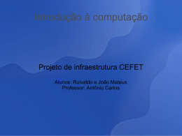Estudo de Caso Infra-estrutura IFBahia: Blade, VMWARE e muito mais