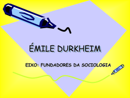 Émile Durkheim – A tradição Francesa