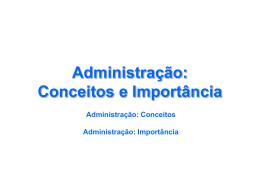 Administração - Conceitos e Teorias administrativas