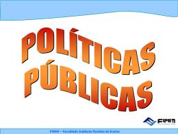 políticas públicas - Faculdade Instituto Paulista de Ensino