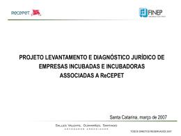 Projeto levantamento e diagnóstico jurídico de empresas incubadas
