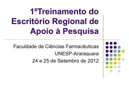 1ºTreinamento do Escritório Regional de Apoio à Pesquisa