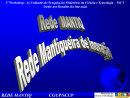 REDE MANTIQ CGUP/SCUP Objetivo
