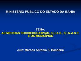 Marcos Bandeira - Ministério Público do Estado da Bahia