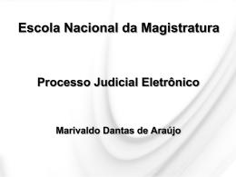 Processo Judicial Eletrônico - Escola Nacional da Magistratura
