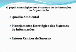 O papel estratégico dos Sistemas de Informações na