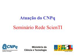 Política científica e Pós-graduação O papel do CNPq