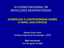 Evidências e controvérsias clínicas