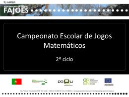 Apresentação do Campeonato Escolar de Jogos Matemáticos