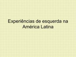 Experiências de esquerda na América Latina