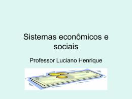 Sistemas econômicos e sociais (2)
