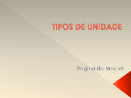 TIPOS DE UNIDADE
