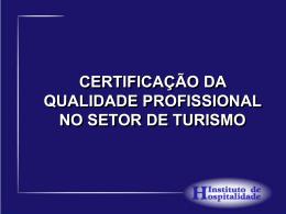 CERTIFICAÇÃO DA QUALIDADE PROFISSIONAL NO SETOR DE