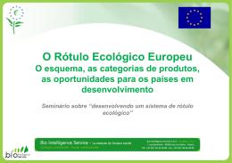O Rótulo Ecológico Europeu - Ministério do Desenvolvimento