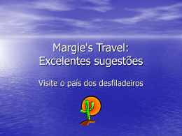 Margie`s Travel: Excelentes sugestões
