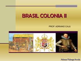 Brasil Colonial II parte 1