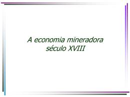 A economia mineradora
