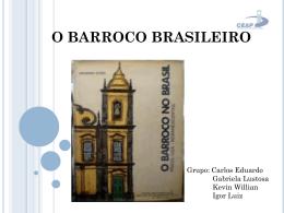 O BARROCO BRASILEIRO
