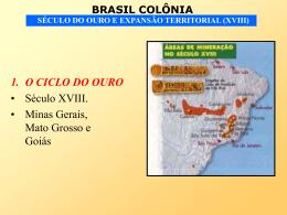 Ciclo do Ouro, Expansão Territorial - Século XVIII