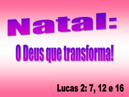 Natal O Deus Que Transforma