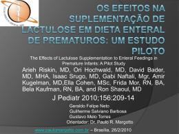 Os efeitos na suplementação de lactulose em dieta enteral de