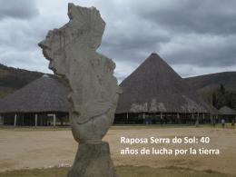 Raposa Serra Do Sol 40 años de Lucha Luis Ventura