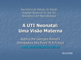 Monografia-2008 (APRESENTAÇÃO):UTI Neonatal