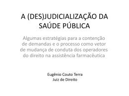 (des)judicialização da saúde pública - Ministério Público