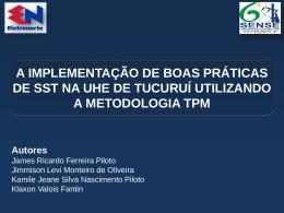 A implementação de Boas Práticas de SST na UHE de Tucuruí