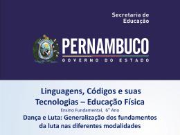 Dança e Luta - Governo do Estado de Pernambuco