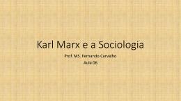 Aula 06 Karl Marx
