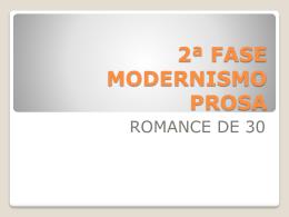 2ª Fase Modernismo - Romance