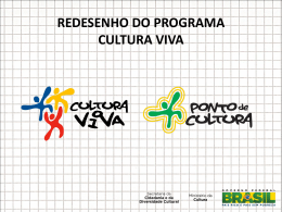 Resultados do Redesenho do Programa Cultura Viva