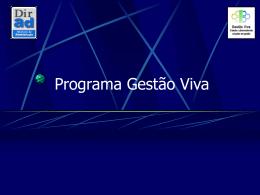 Programa Gestão Viva - Diretoria de Administração