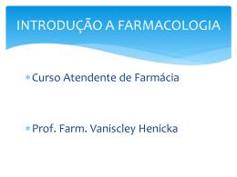 aula 4 FARMACOLOGIA - FARMACODINAMICA