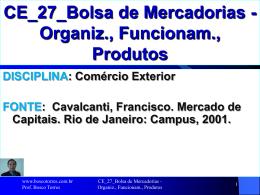 CE_27_Bolsa de Mercadorias - Organiz., Funcionam