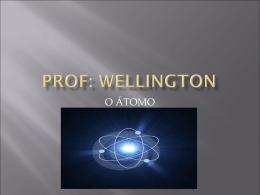 Modelos atomicos wellington segunda aula