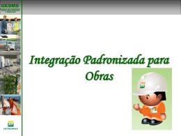 Integração Padronizada para Obras