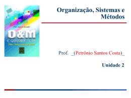 Organizações, Sistemas e Métodos Unidade 2