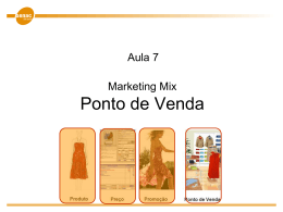 Marketing mix: Ponto de venda (distribuição)