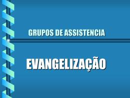 grupo de assistência / meta para evangelização