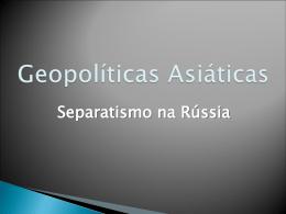 Separatismo Russo - Colégio Santa Maria