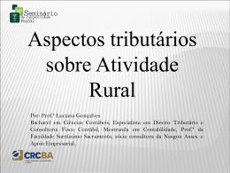 Palestra_Tributação Atividade Rural_Luciana